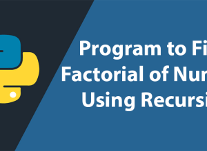 Factorial of a Number Using Recursion