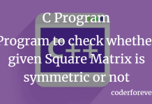 Program to check whether given Square Matrix is symmetric or not