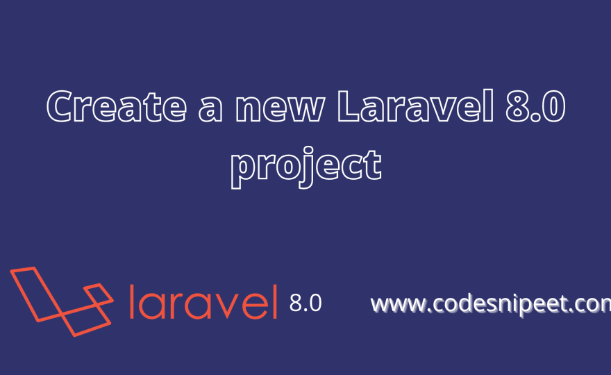 Create a new Laravel 8.0 project