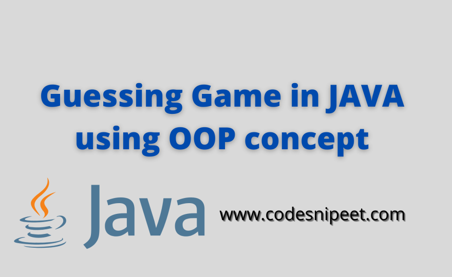 Guessing Game in JAVA using OOP concept