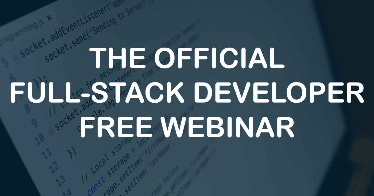 Learn what it takes to become a Full-Stack Developer with this Free Webinar