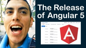 The Release of Angular 5