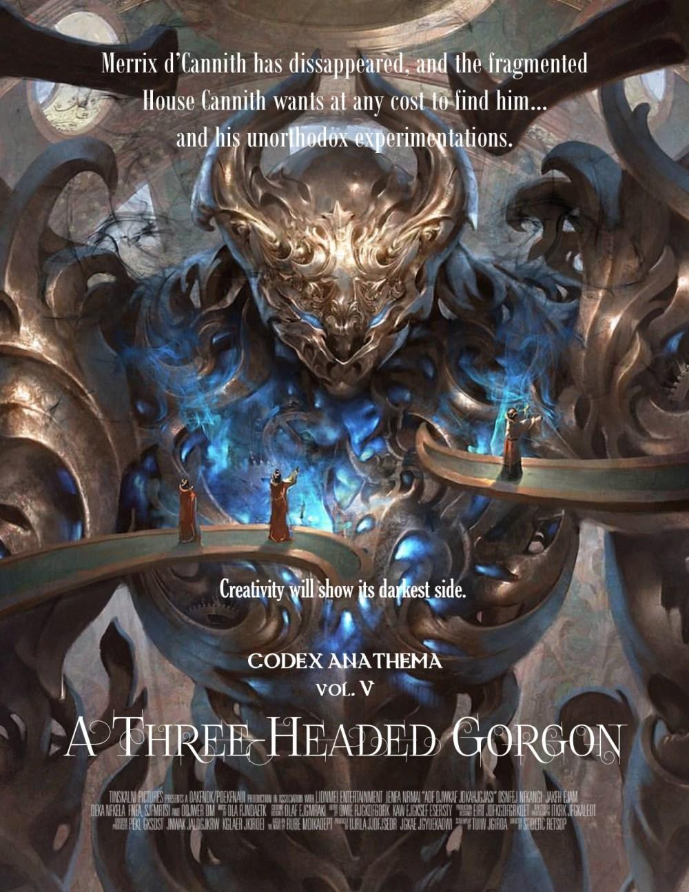 Posters - Codex Anathema V - A Three Headed Gorgon (A)