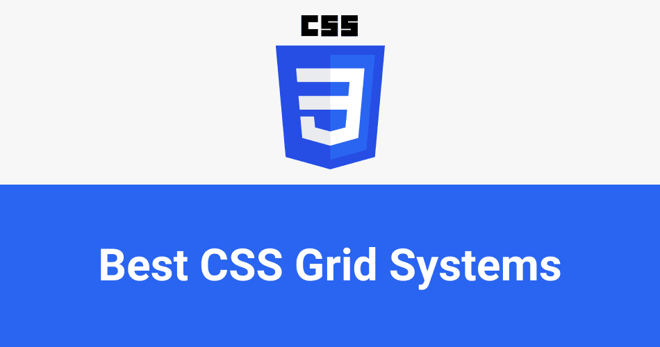The best CSS grid systems