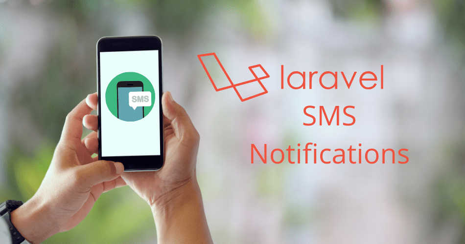 Send SMS Messages in Laravel