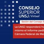 <h6>Sesión del Consejo Superior</h6><h1>La UNSJ responderá hoy mismo el informe pedido por la Cámara Federal de Mendoza</h1>