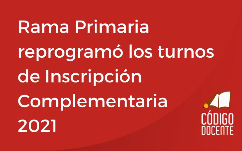 <h6>En el mismo horario que solicitaron</h6><h1>Rama Primaria reprogramó los turnos de Inscripción Complementaria 2021</h1>