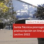 <h6>Hasta el 15 de julio</h6><h1>Junta Técnica prorrogó preinscripción on line para Ciclo Lectivo 2022</h1>
