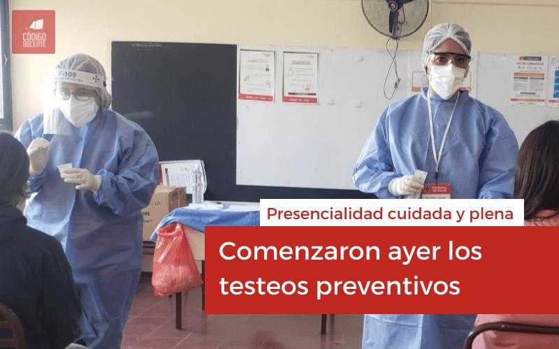 Comenzaron ayer los testeos preventivos para garantizar la presencialidad cuidada y plena
