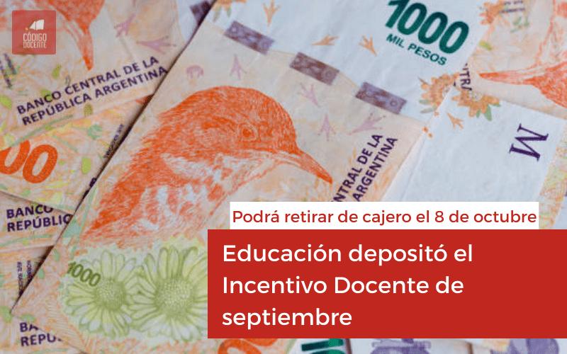 Educación depositó el Incentivo Docente de septiembre