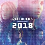 La lista de las mejores películas del 2018