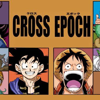 cross epoch dragon ball one piece