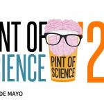 Vuelve Pint of Science: El Jolgorio de la Ciencia en tu casa