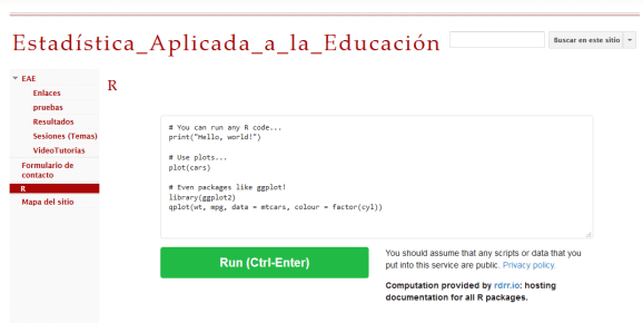 Example of an embedded compiler in your own web <https://sites.google.com/site/estadisticaaplicadaaeducacion2/r data-recalc-dims=