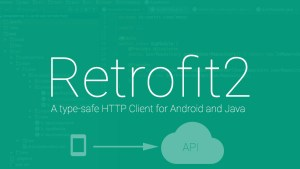 retrofit2 android libraries