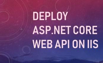 Deploy Asp.Net Core Web Api on IIS
