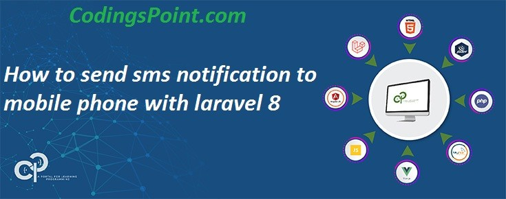 How to send sms notification to mobile phone with laravel 8