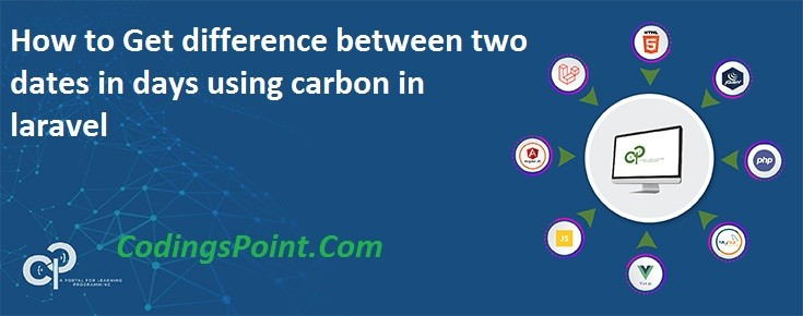 How to Get difference between two dates in days using carbon in laravel