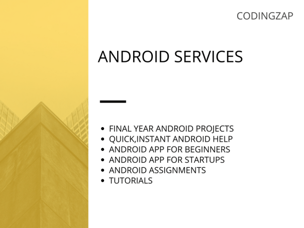 Android projects and Android App services we offer