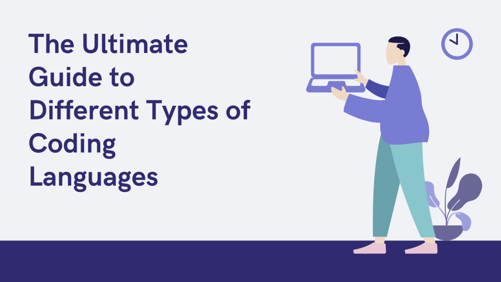 The Ultimate Guide to Different Types of Coding Languages