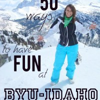 50 ways to have Fun at BYU-Idaho