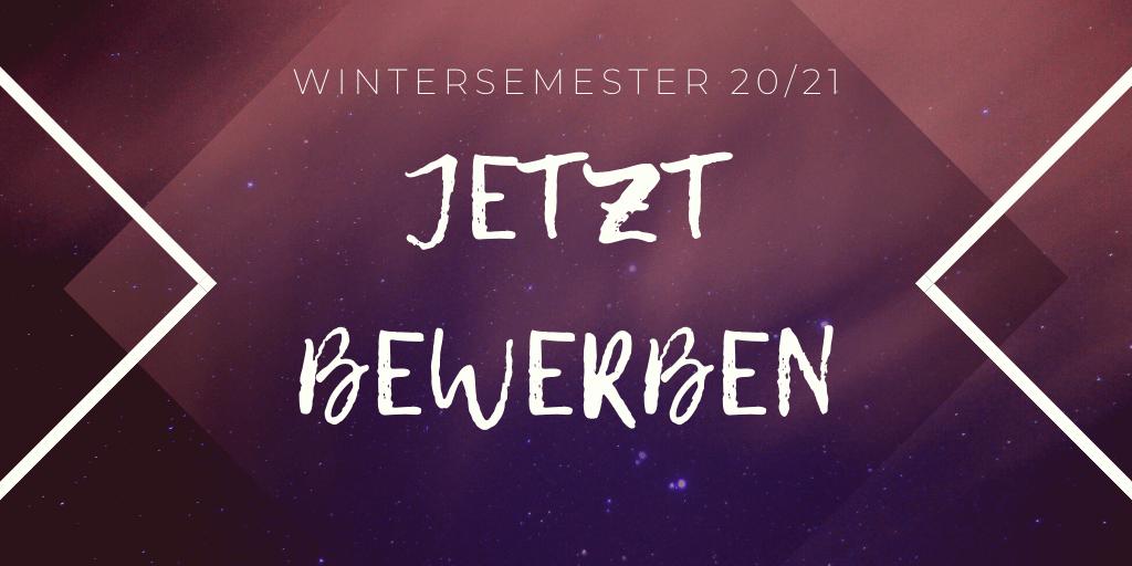 Wintersemester 20/21: Jetzt bewerben!