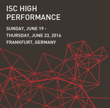 ISC High Performance –  Frankfurt, Germany