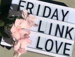 Friday Link Love
