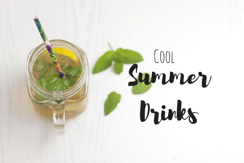 Cool Summer Drinks - coeurdelisa