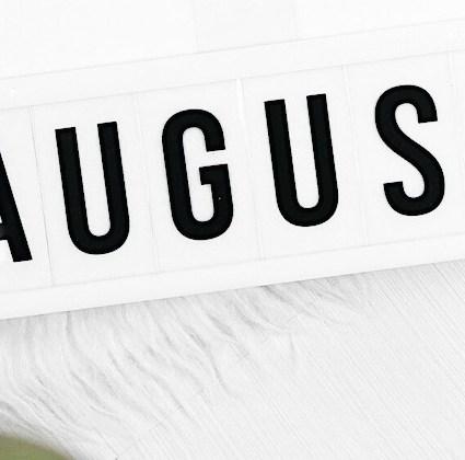 Monatsrückblick: Goodbye August