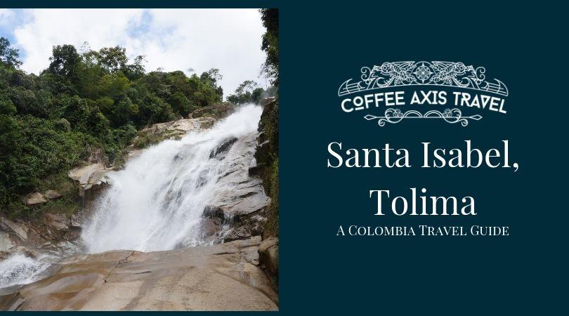 Santa Isabel, Tolima Destination Guide
