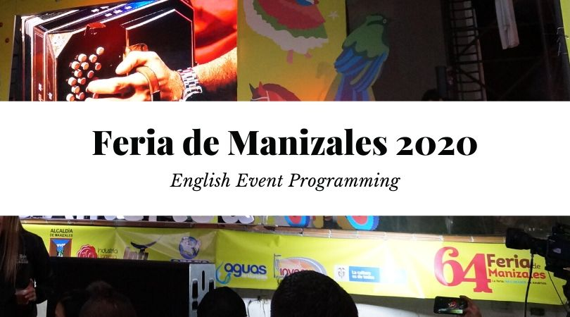 English Event Calendar | Feria de Manizales 64 2020