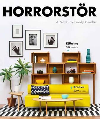'Horrorstor' by Grady Hendrix'Horrorstor' by Grady Hendrix