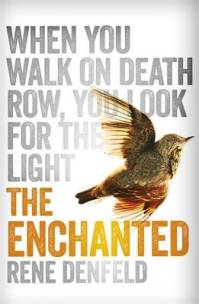 The Enchanted, Rene Denfeld