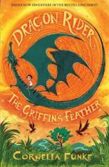 Dragon Rider: The Griffin's Feather - Cornelia Funke