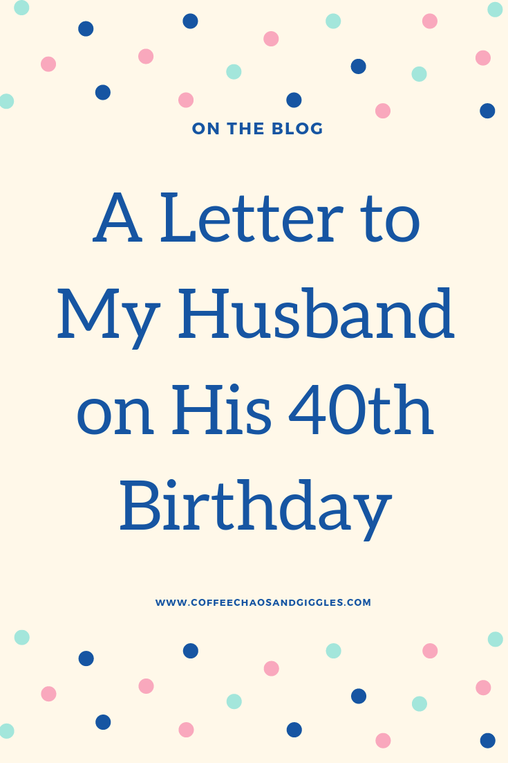 Husband 40th Birthday Card : husband, birthday, Letter, Husband, Birthday, Coffee, Chaos, Giggles