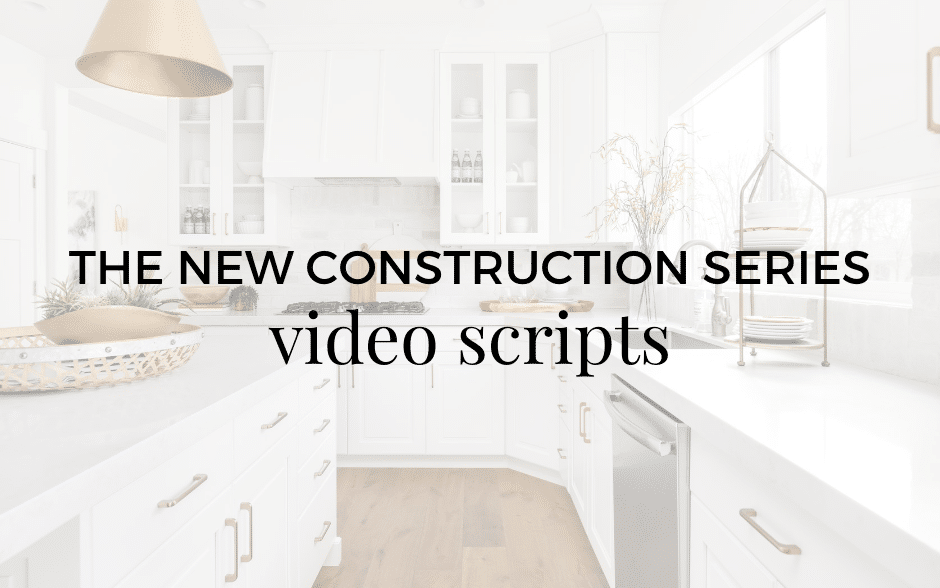 Video Script: New Construction