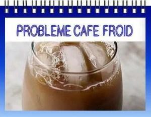 probleme machine a café froid