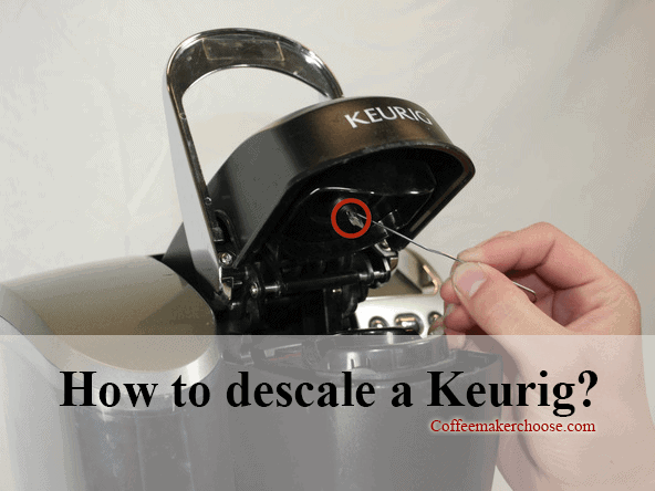How To Descale A Keurig Coffee Machine