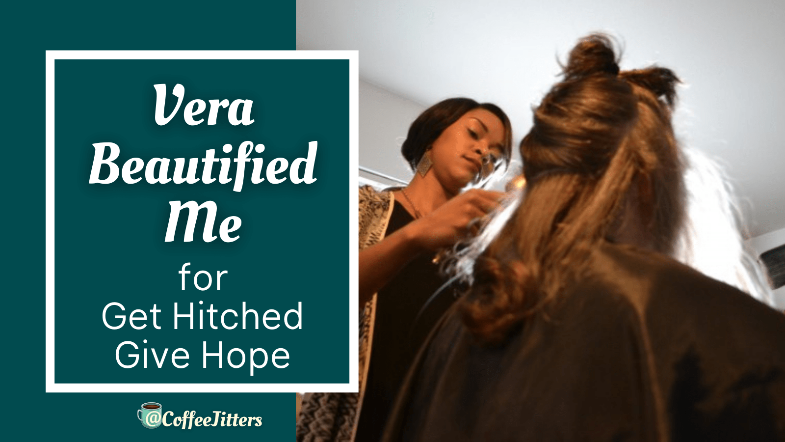 Vera Beautified Me for Get Hitched Give Hope