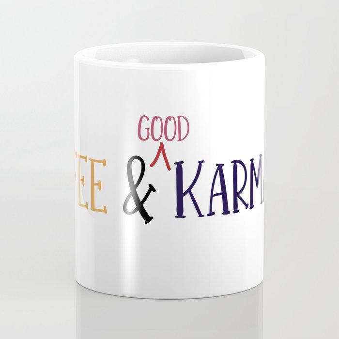 coffee, karma, good karma, coffee cup