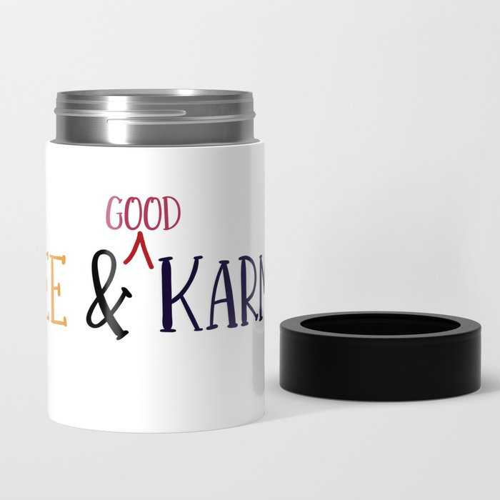 coozie, coffee, karma, meditation