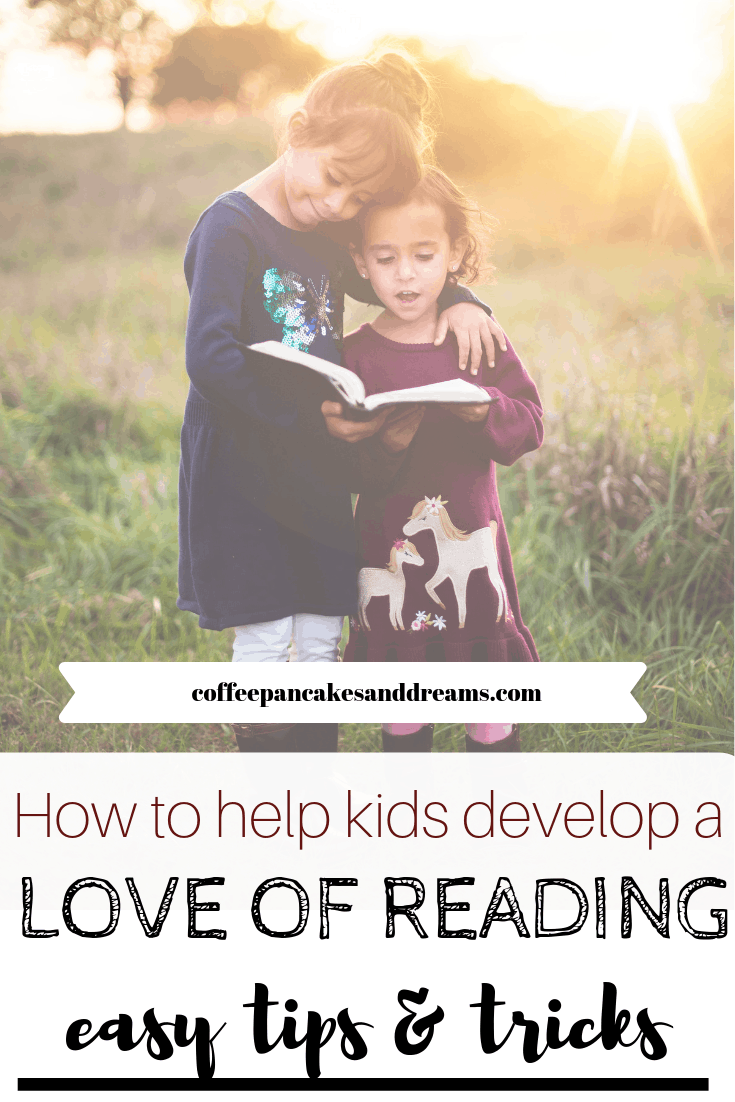 How Parents Can Help Kids Learn to Love Reading #tips #literacy #books #kids