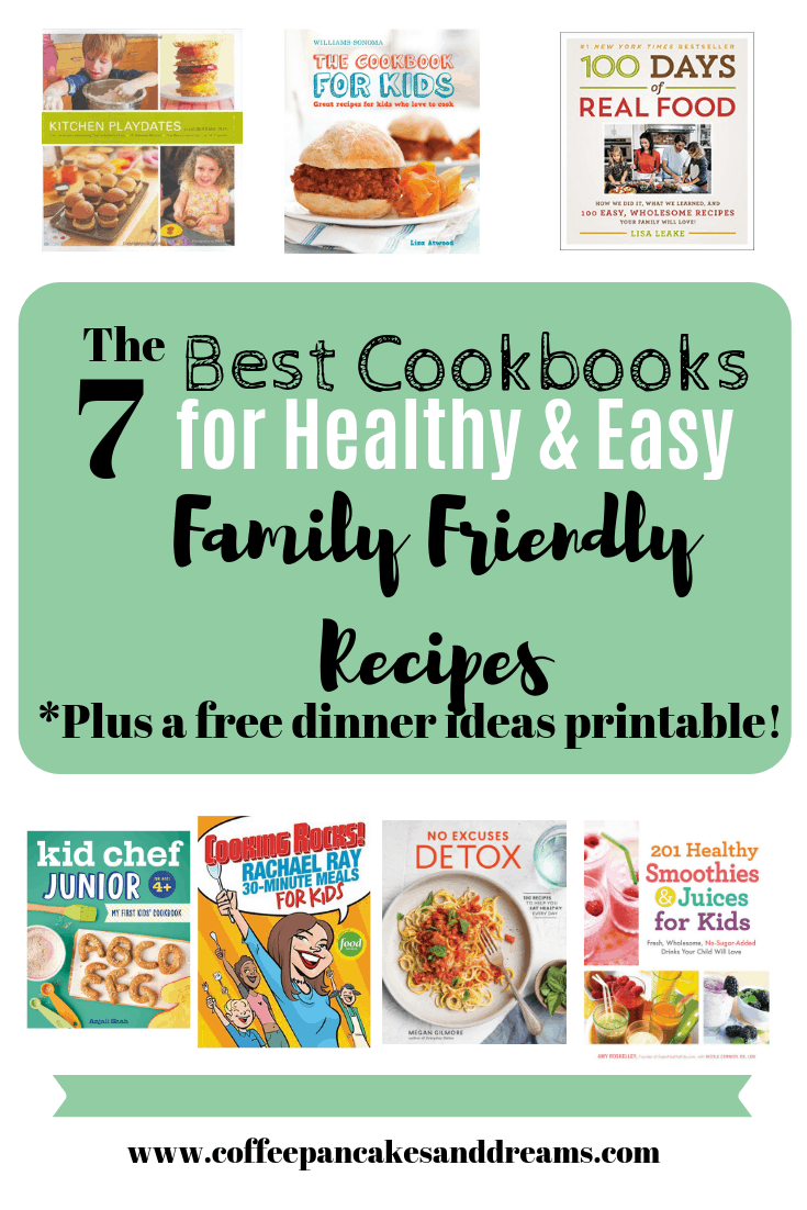Easy and Healthy Family Dinner Ideas from the best cookbooks #kidfriendly #dinnerideas #meals #easy