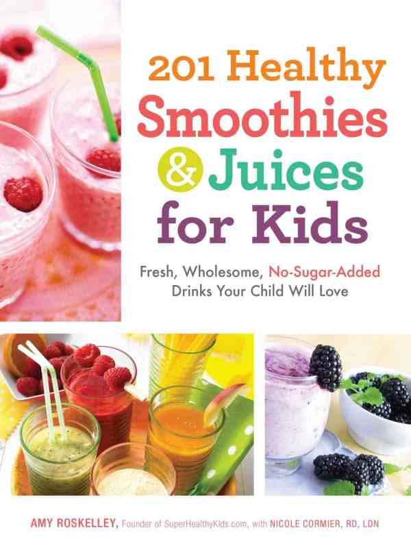Kids Cookbooks for healthy recipes #easy #smoothies #kidfriendly