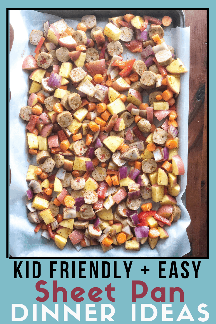 8 Easy Sheet Pan Dinners that are kid friendly and easy #quickdinners #healthy #sheetpan
