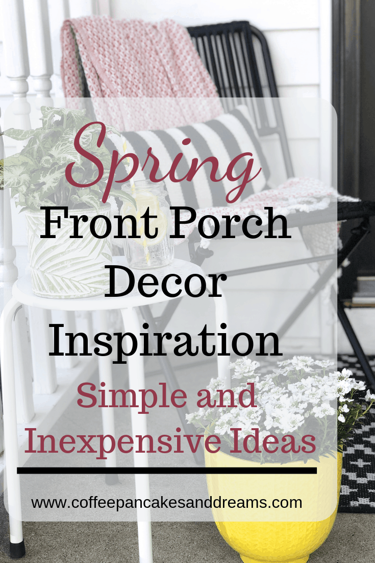 How to create a welcoming entryway #smallporch #frontdoor #spring #diy #inexpensive #coveredporch