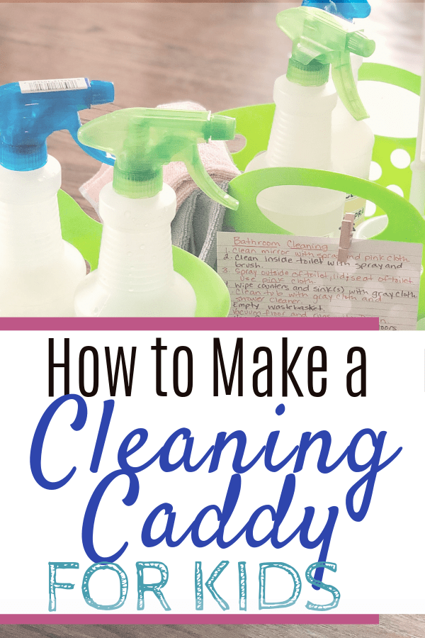 Make a kids cleaning caddy to make it easy to do chores #funchoreideas #cleaningtips #momhacks #parenting #kids