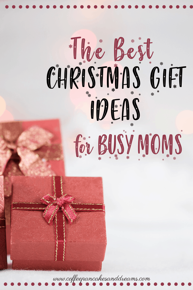 Best Christmas Gift Ideas for Busy Moms #meaningful #mothers #unique #fromkids