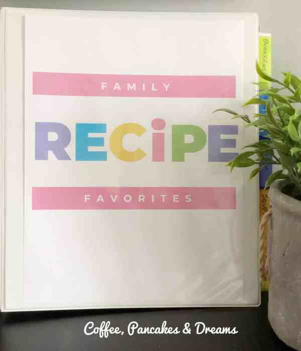 How to make a recipe binder #printables #familymeals #mealplanning #recipeorganization